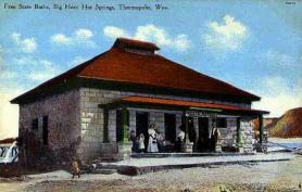State bath house, Thermopolis, ca. 1918. Wyoming Tales and Trails.