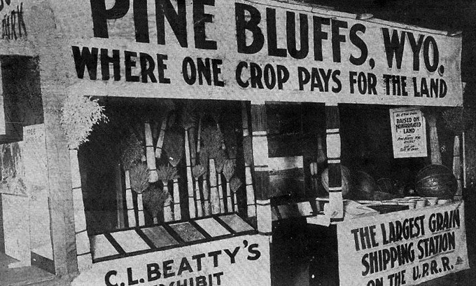 The Pine Bluffs exhibit at a land show in Omaha, Neb., 1911. Wyoming Tales and Trails.