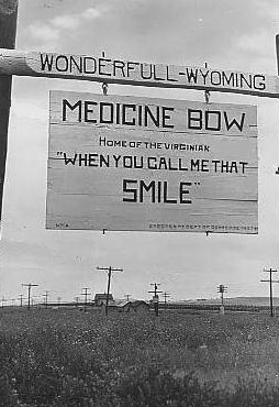 Medicine Bow sign on the Lincoln Highway, no date. Wyoming Tales and Trails.