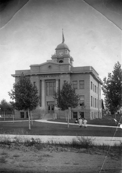 Park County Courthouse, about 1920. Courtesy Park County Archives.