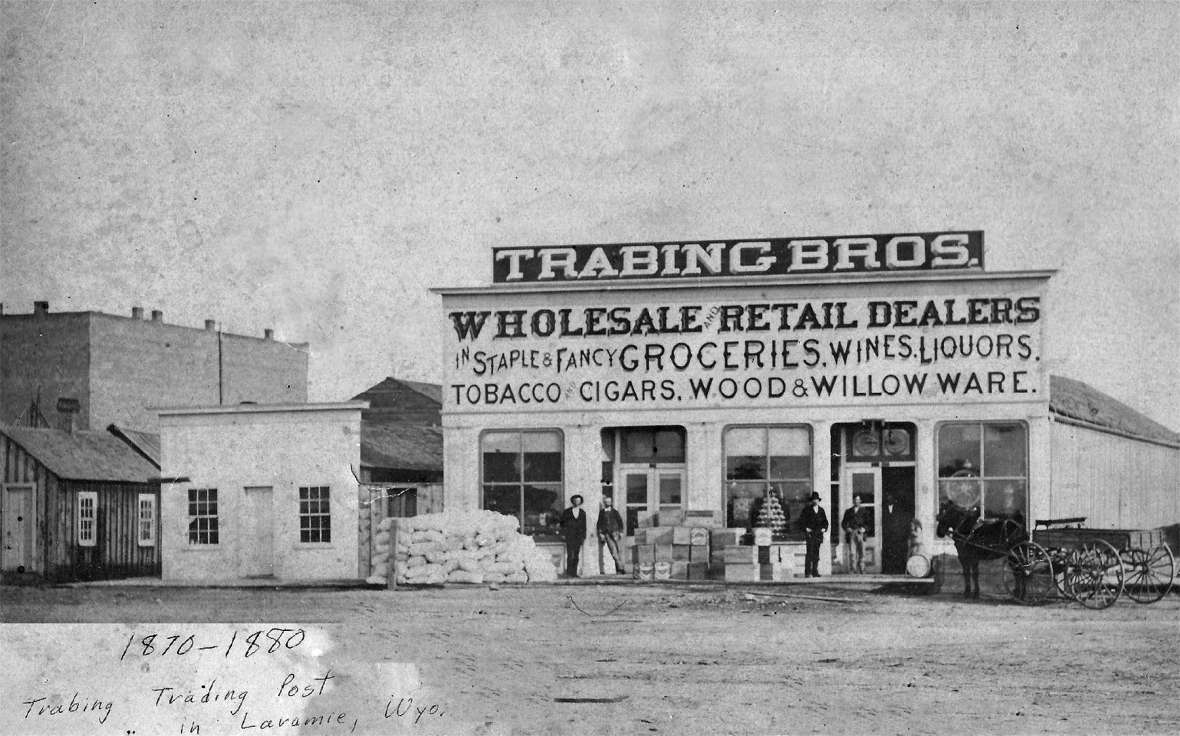 The Trabings' so-called Blue Front store became the center of all operations when they retreated to Laramie beginning in 1880, after 12 years running businesses across Wyoming Territory. Author's collection.