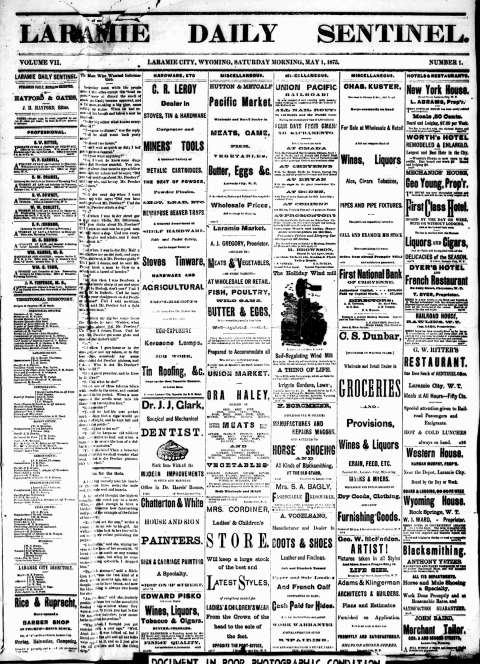 By 1875, the front page of James Hayford's Laramie Daily Sentinel offered seven columns of advertising and one column of musings. There was more news inside. Wyoming Newspapers. Click to enlarge.